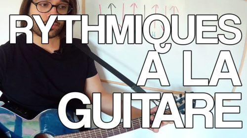 rythmique à la guitare apprendre à faire des rythmes facile main droite cours mouvement tuto
