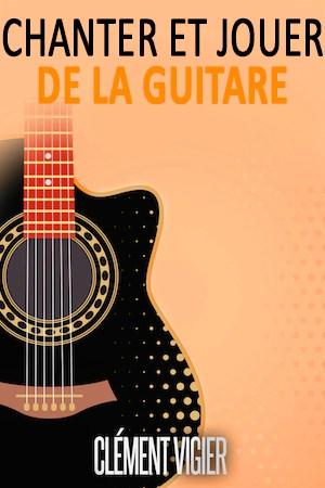 couverture méthode chanter et jouer