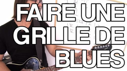 Jouer grille blues guitare apprendre 12 mesures tuto facile cours