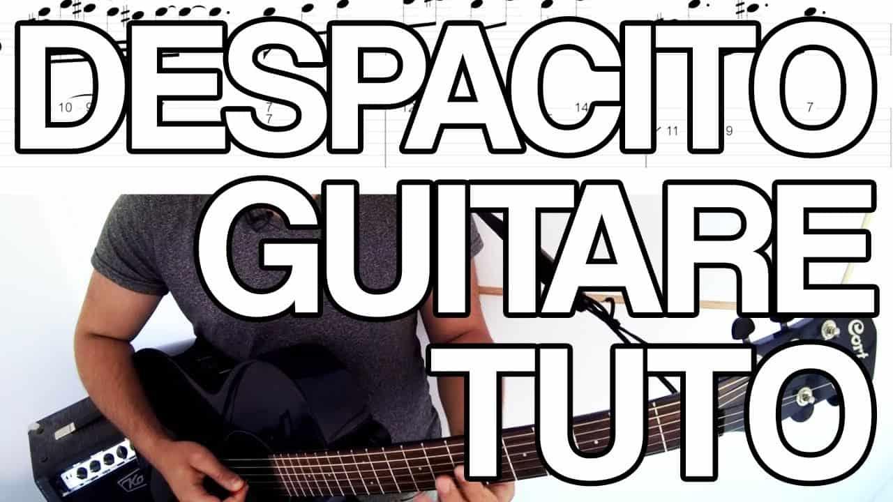 despacito luis fonsi justin bieber tuto cours guitare tab accords leçon apprendre tutoriel facile gratuit