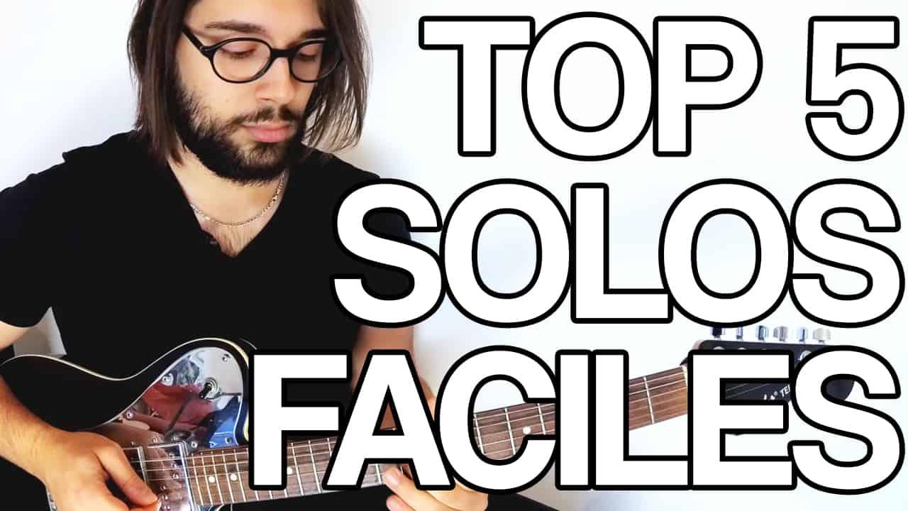top 5 des premiers solos les plus simples et faciles à apprendre à la guitare en cours vidéo tuto