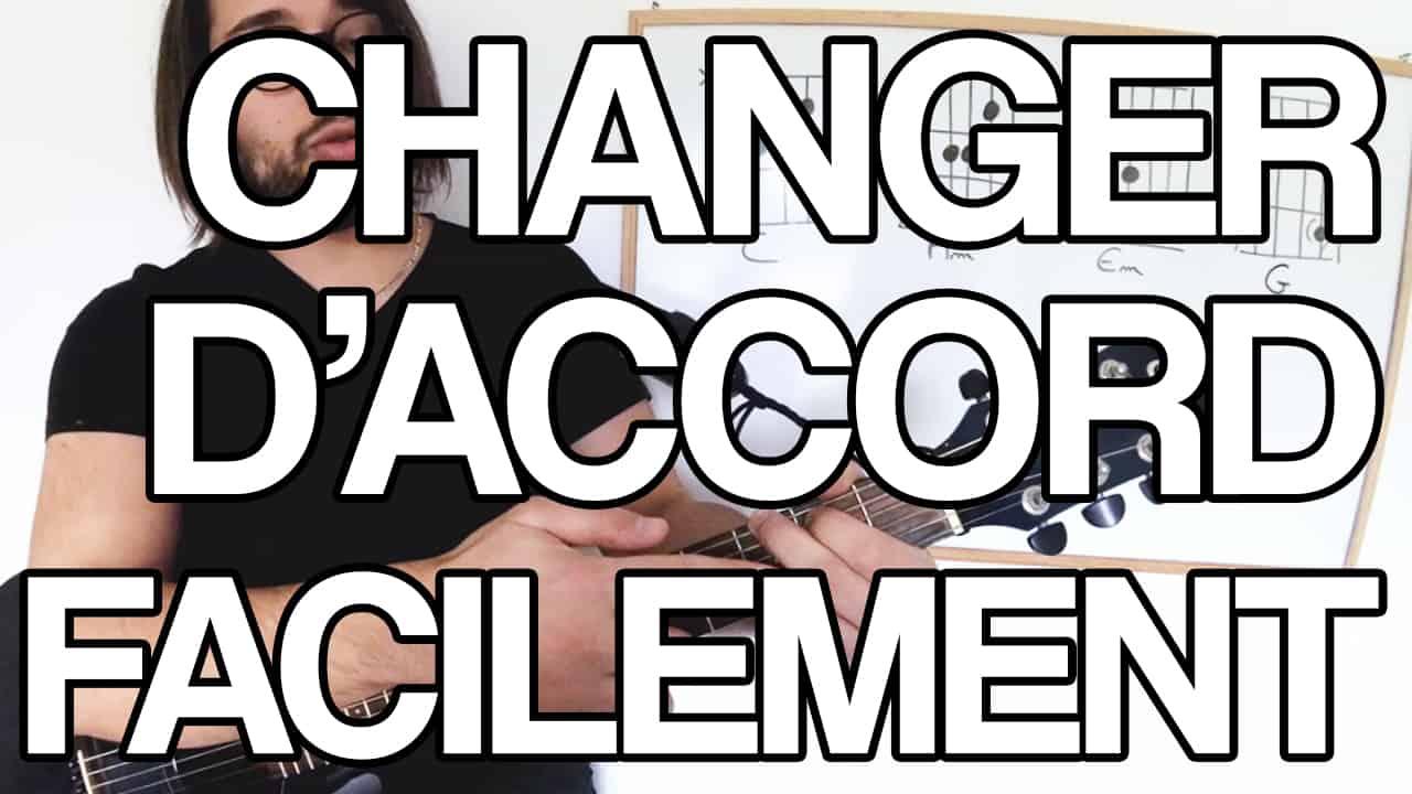 changer accord facile rapide plus vite passer les accords rapidement et facilement sans pause tuto cours vidéo guitare comment leçon cours